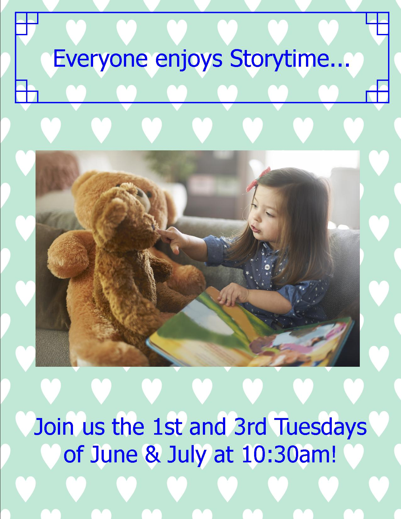 Everyone loves storytime! 1st and 3rd Tuesdays at 10:30am, June - July