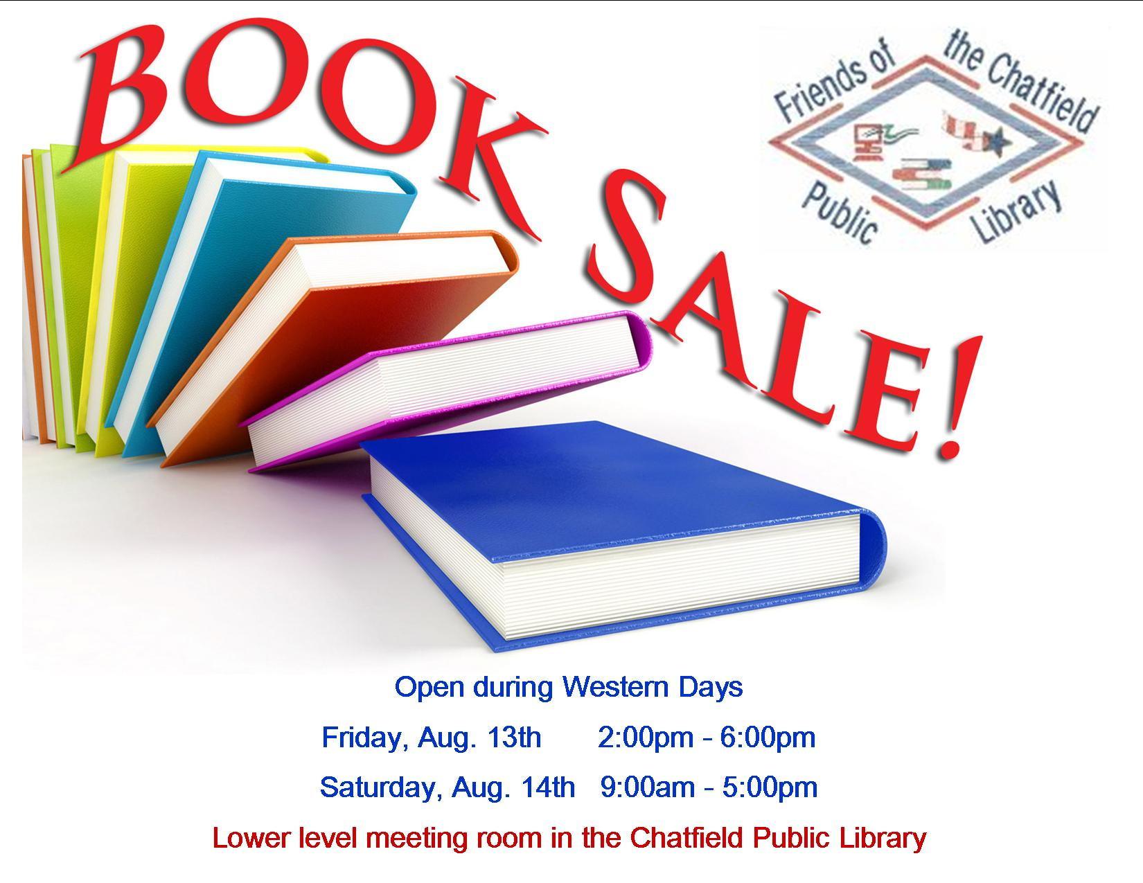 Used Book Sale, Chatfield Public Library, Friday, Aug. 13th, 2:00pm - 6:00pm Saturday, Aug. 14th, 9:00am - 5:00pm