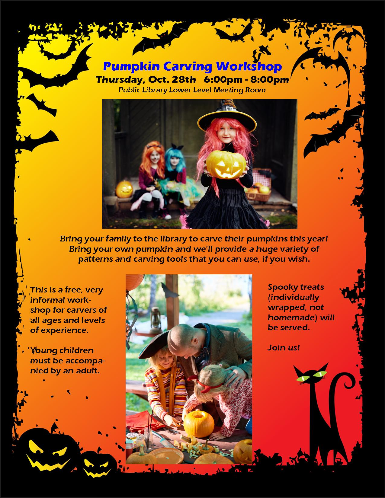 Pumpkin Carving Workshop at the library, Oct 28th, 6-8pm.